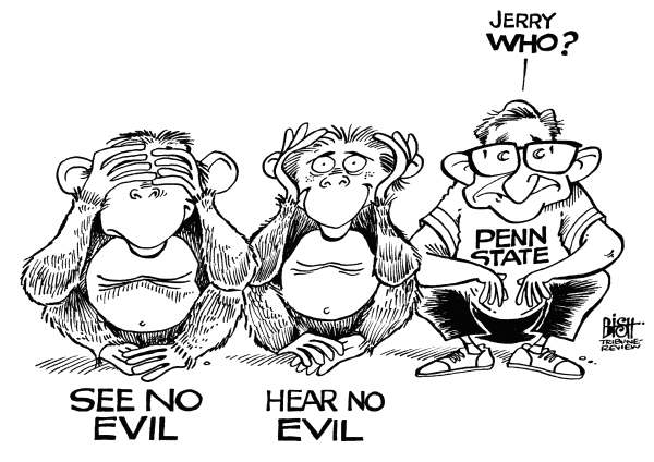Randy Bish - Pittsburgh Tribune-Review - SPOKE OF NO EVIL, B/W - English - PENN STATE, ABUSE, SANDUSKY, SPANIER, PATERNO, CURLEY, SCHULTZ, MOLEST, FOOTBALL, VICTIM, BOYS