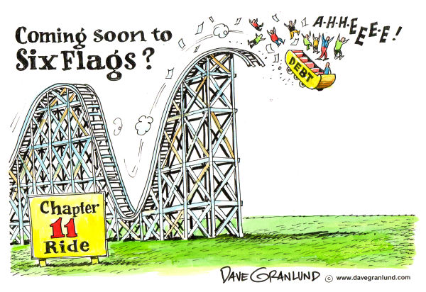 Dave Granlund - Politicalcartoons.com - Six Flags heading to Chapter 11 - English - Six Flags, six flags debt, six flags chapter 11, chapter 11, bankruptcy, amusement parks,
