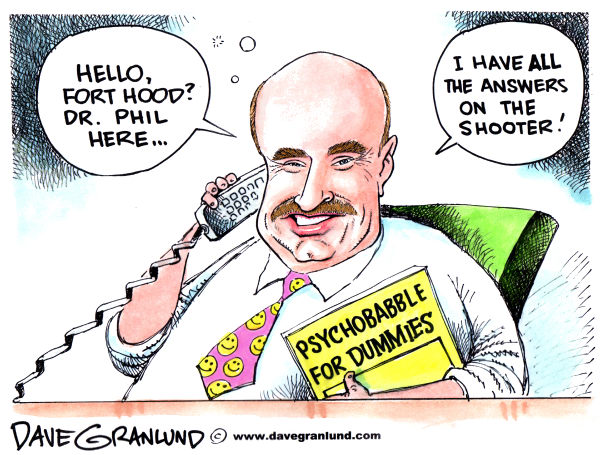 71074 600 Dr Phil and Fort Hood shootings cartoons