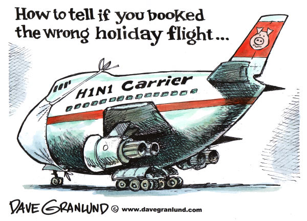 H1N1 and Air Travel © Dave Granlund,Politicalcartoons.com,H1N1, air travel, air carrier, airliner, passengers, sick passengers, flu, influenza, swine flu, holiday, vacation, thanksgiving, christmas, cabin, contagious, illness, pandemic, jet, airplane, flying, fliers, frequent flyers