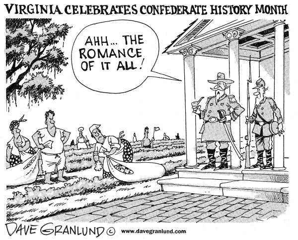 77529 600 Confederate history month cartoons
