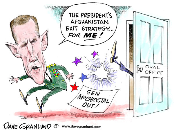 General McChrystal exit © Dave Granlund,Politicalcartoons.com,General Stanley McChrystal, afghanistan, obama, white house, resign, resignation, booted, army, military, president, gen Mcchrystal