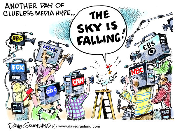 Media hype © Dave Granlund,Politicalcartoons.com,Media, news, 24/7 news, news focus, news coverage, news frenzy,soft news, news reporting, news attention, baseless news, lame news, balanced news, page one, front page, news priority