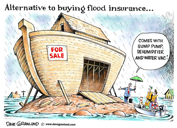 Flood insurance alternative © Dave Granlund,Politicalcartoons.com,Flooding, flood insurance, rising water, rivers, disaster, spring thaw, basements, sump pumps, floods, rains, heavy rain, snow pack, flood crest, monsoon, downpours, storms, ice jams, flood zones