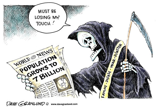 World grows to 7 billion © Dave Granlund,Politicalcartoons.com,Population, growing population, seven billion, people, humans, planet, birth rate, death rate, grim reaper, growth, world, earth,