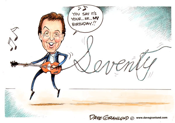 Dave Granlund - Politicalcartoons.com - Paul McCartney turns 70 - English - Beatles, Paul McCartney, 70, 70th, seventy, birthday, rock and roll