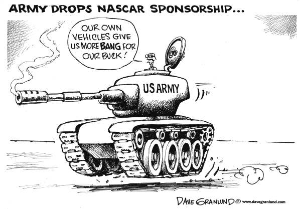 Dave Granlund - Politicalcartoons.com - US Army and NASCAR - English - US Army, ARMY GI, NASCAR, sponsorship, sponsor, racing, budget, recruiting, enlistments, recruits, ads