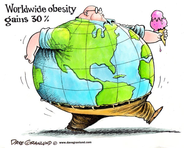 Dave Granlund - Politicalcartoons.com - World obesity - English - Obesity, fat, overweight, gain, pounds, unhealthy, diet, poor diet, couch potato, calories, sugar, carbs, carbohydrates