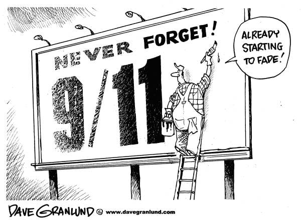 Dave Granlund - Politicalcartoons.com - 9-11 fading - English - sept 11, 9 11, 9/11, terror attacks, world trade center, twin towers, remember, never forget,
