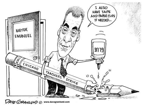 Dave Granlund - Politicalcartoons.com - Chicago teachers strike - English - Chicago, Mayor Emanuel, Rahm Emanuel, union, teachers union, education, contract, fight, strike, students, school, schools