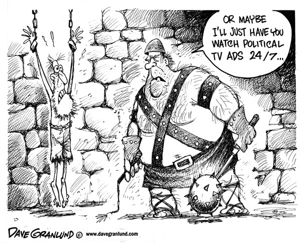 Dave Granlund - Politicalcartoons.com - Political TV ads torture - English - 				TV,politics,campaigns,negative TV ads,campaign,TV ad blitz,media