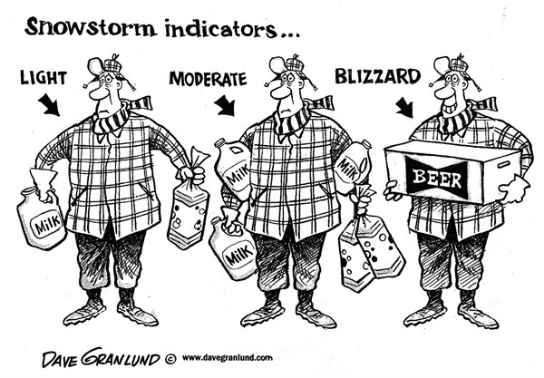 Dave Granlund - Politicalcartoons.com - Snowstorm indicators - English - Snow, blizzard, prepare, ready for snow, supplies, storm ready, food, shelter, heavy snow, weather, noreaster, milk, bread, beer