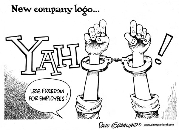 Dave Granlund - Politicalcartoons.com - Yahoo employees - English - Yahoo workers, Yahoo employees, working conditions, freedoms, flexibility, working from home, at home, flexible hours, working moms, child care, productivity, Mayers, CEO mayers, iron fist, hand cuffs, handcuffs, in offic