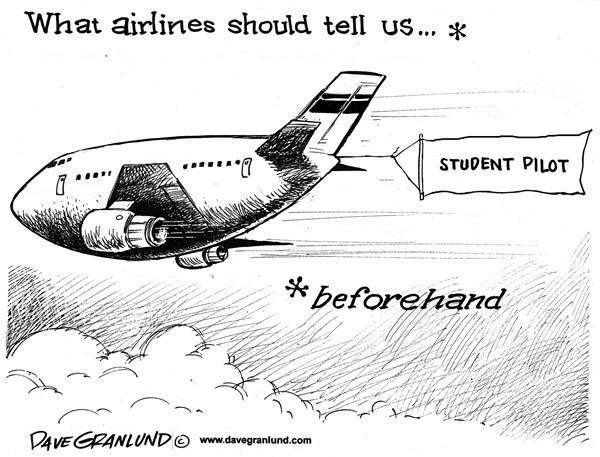 Dave Granlund - Politicalcartoons.com - novice pilots - English - Pilots, training, crash,experience, pilot, student pilot, inexperienced, asiana crash, jet, passengers, landing,