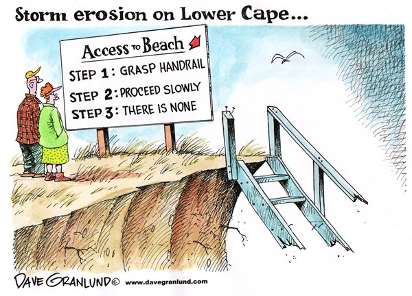 Dave Granlund - Politicalcartoons.com - Cape Cod storm erosion - English - 								Cape Cod,Massachusetts,storms,shoreline,beach erosion,ocean,damage,waves,sea,surge,hurricanes,noreaster,environment
