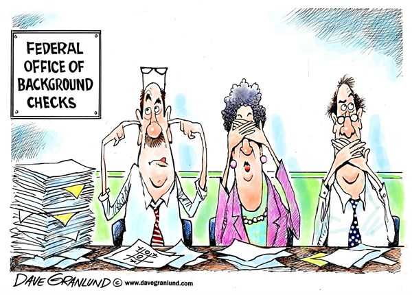 Dave Granlund - Politicalcartoons.com - Background checks - English - security clearance, background investigation, gun check, top secret clearance, national security, gun safety, criminal background, police records, qualified,mental illness, risk, spies, federal probe, red flags, lax, missed, overlooked, sloppy work,