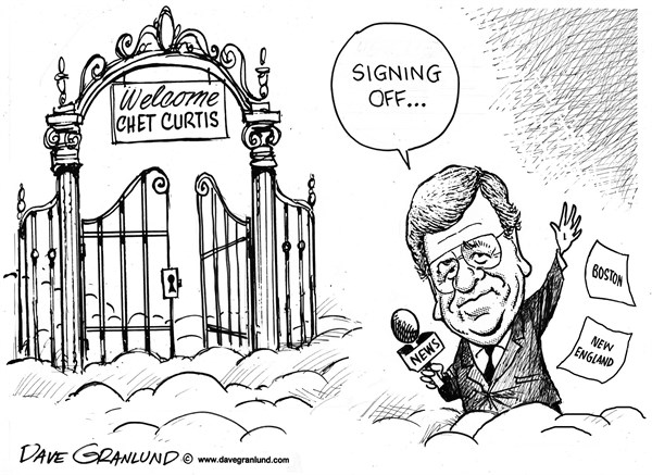 Dave Granlund - Politicalcartoons.com - Chet Curtis 1939-2014 - English - Chet Curtis, Boston, TV anchor, anchorman, new england, television, tv news, NESN, Channel 5, massachusetts, TV news, obituary, tribute, dies, death, legend, WCVB Boston, WCVB, curtis