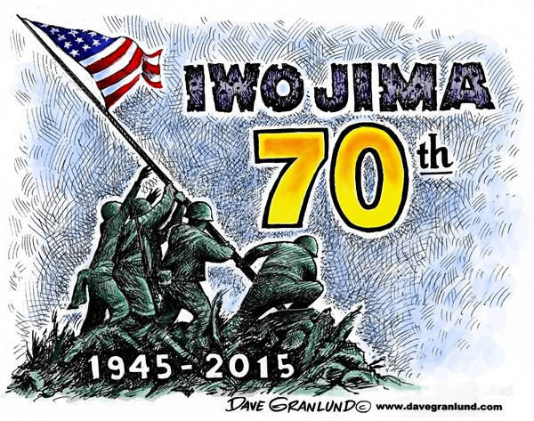 Iwo Jima 70th © Dave Granlund,Politicalcartoons.com,Iwo Jima, battle, pacific, wwii, japan, Japanese, us, usa, marines, leathernecks, semper fi, flag, tribute, invasion, landing, bloody, combat, US Marines, 1945, anniversary, navy, air corps
