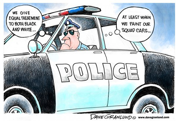 Police © Dave Granlund,Politicalcartoons.com,police, cops, cruisers, squad cars, profiling, blacks, shootings, killings, stops, traffic stops, African American, brutal, aggressive, deaths, murder, cameras, film, cams, hate, bigots, officers, patrols,