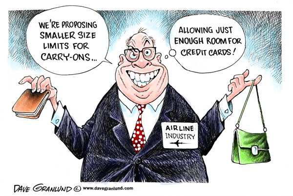 Smaller carry ons © Dave Granlund,Politicalcartoons.com,carryons, carry ons, carry on, baggage, luggage, airlines, proposed, limits, sizes, bags, costs, reduced, passengers, flights, carriers, aircraft, restrictions, checked bags, weight