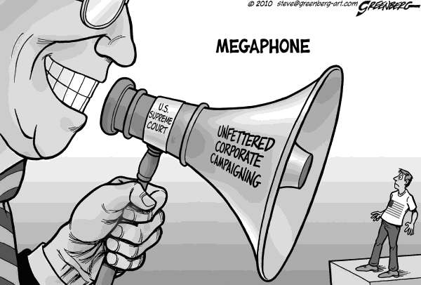 Steve Greenberg - VCReporter, Ventura. CA - Megaphone bw - English - Supreme Court,corporate,corporations,campaign contributions,advertising,free speech,elections