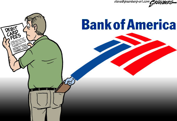 Steve Greenberg - Freelance, Los Angeles - Bank of America fees - English - Bank of America,B of A,fees,debit cards