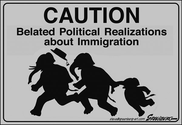 Steve Greenberg - VCReporter, Ventura. CA - Political reality crossing bw - English - immigration,GOP,GOP,Republican,Republicans,border,crossing