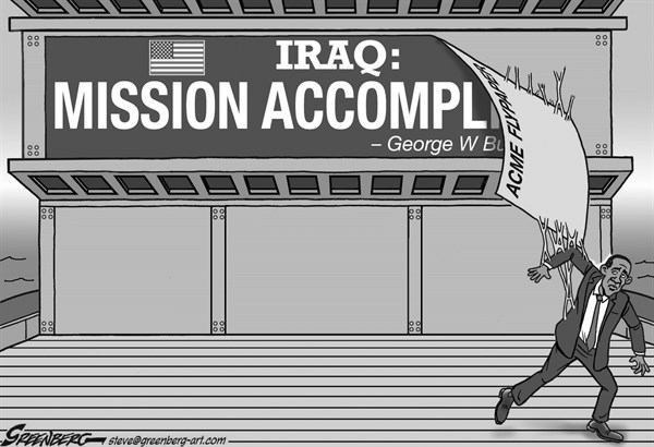 Steve Greenberg - VCReporter, Ventura. CA - Iraq flypaper bw - English - Iraq,Obama,troops,ISIS,flypaper,Mission Accomplished