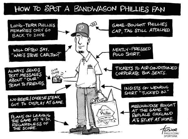 Rob Tornoe - Philadelphia Inquirer - Spotting a Bandwagon Fan - English - sports, baseball, bandwagon, Philadelphia, Phillies, Oakland, As, playoffs, MLB, World Series